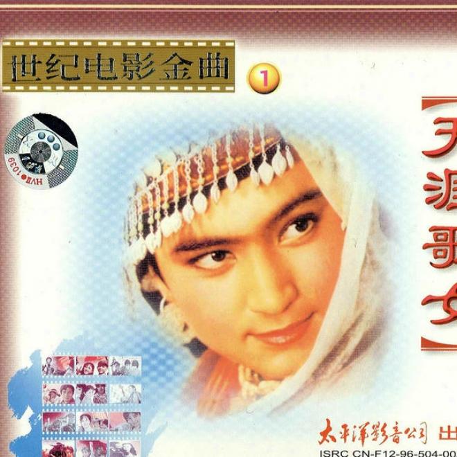 Shi Ji Dian Ying Jin Qu 1 Tian Ya Ge Nu (classic Chinese Movie Tracks Vol.1 Vegabond Diva)