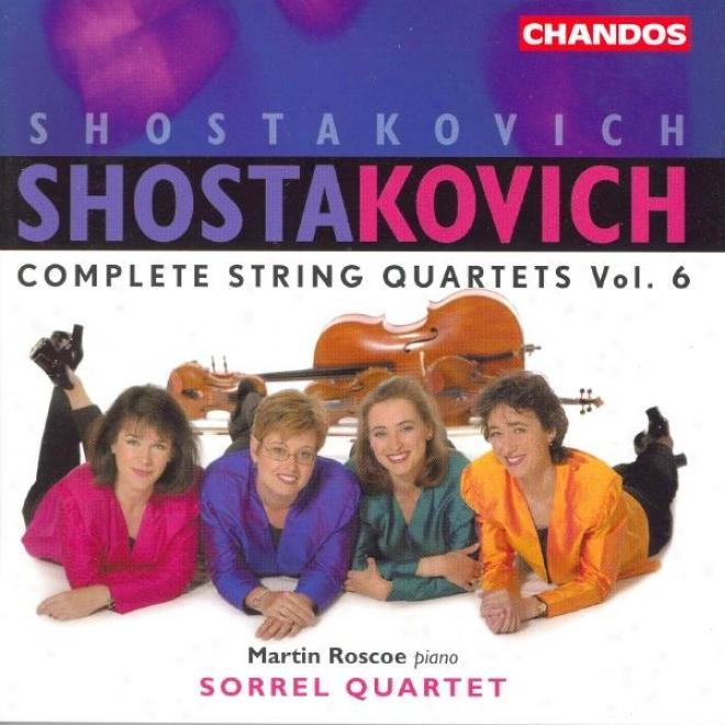 Shostakovich: Complete Row Quartets, Vol. 6: Stting Quartets Nos. 1 And 12