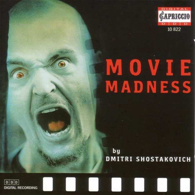 Shostakovich, D.: Movie Madness - Selections From Film Music (berlin Radio Sykphony, Jurowski, Judd, Grin)