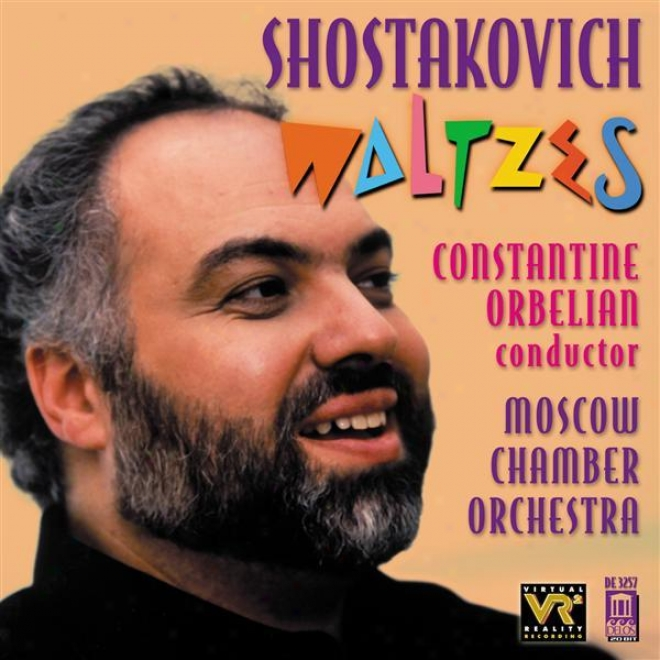 Shostakivich, D.: Orchwstral Music (waltzes) (moqcow Chamber Orchestra, Orbelian)