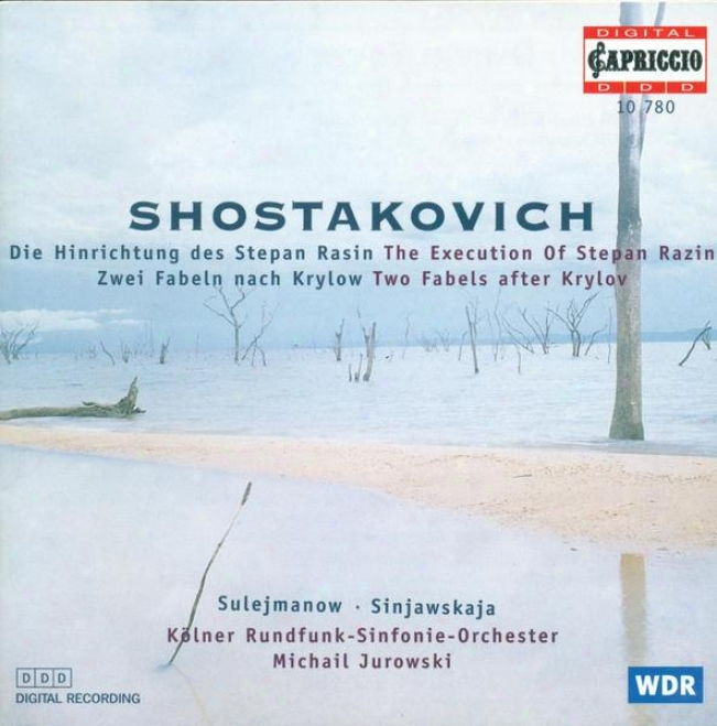 Shostakovich, D.: Suite From Katerina Izmailova / 2 Fables Of Krilov / The Execution Of Stepan Razin (jurowski)