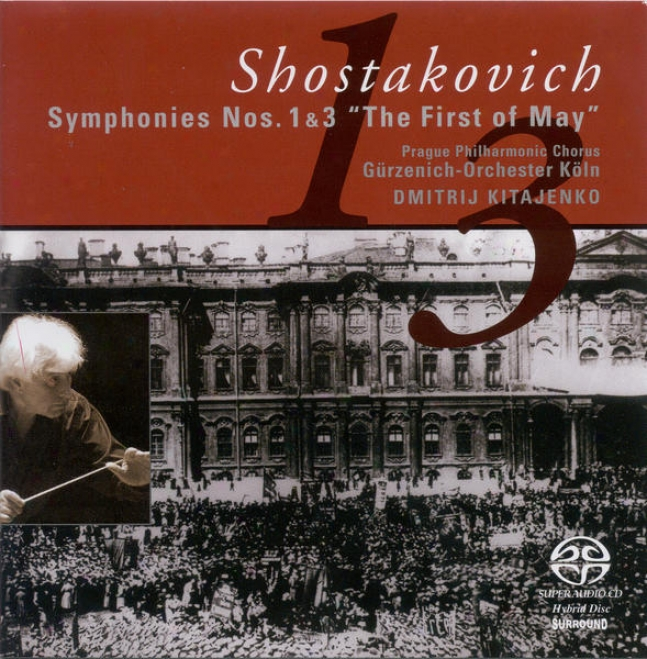 Shostkaovich, D.: Symphonies Nos. 1, 3 (cologne Gurzenich Orchestra, Kitaenko)