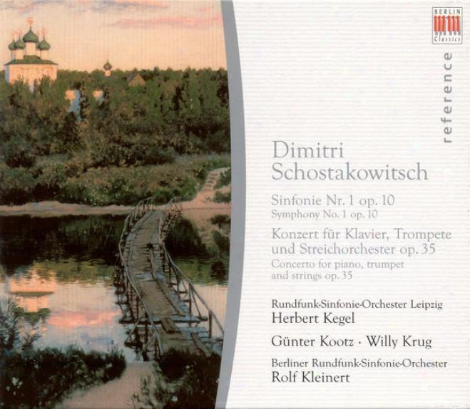 Shostakovich, D.: Symphony No. 1 / Piano Concerto No. 1 (leipzig Radio Symphony, Kegel, Kootz, Krug, Berlin Radio Consonance, Kleine