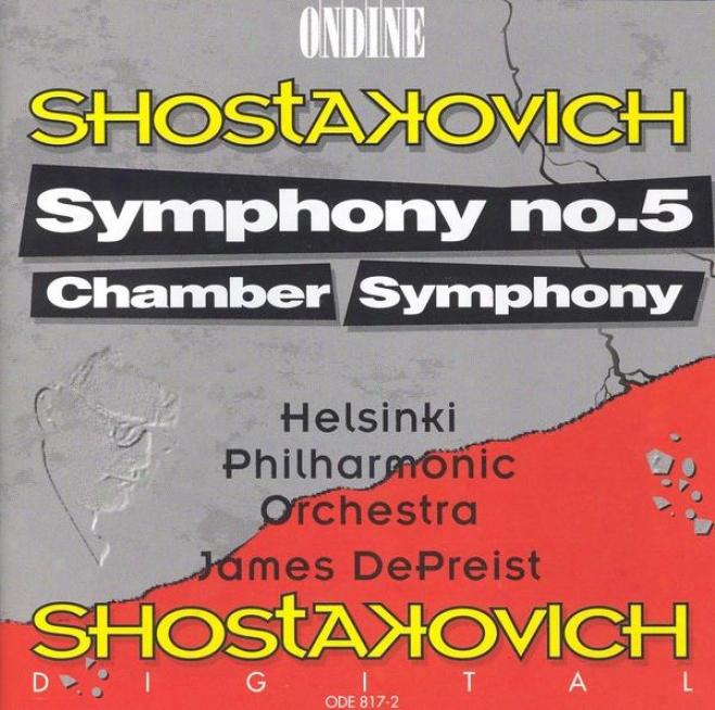 Shostakovuch, D.: Symphony No. 5 / Chamber Symphony (helsinki Philharmonic, Dspreist)