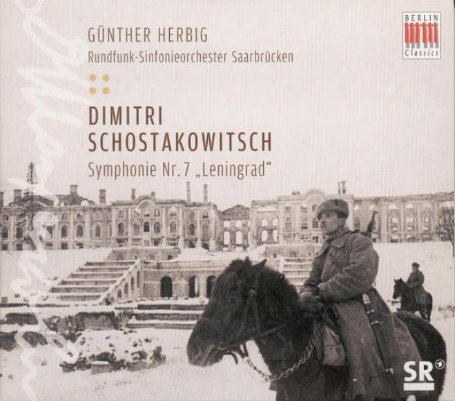 """""""shostakovich, D.: Symphony No. 7, """"""""leningrad"""""""" (saarbrucken Radio Symphony, Herbig)"""""""