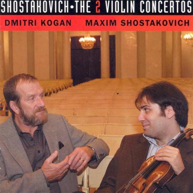 Shostakovich, D.: Violin Concertos Nos. 1 And 2 (kogan, Moscow Radio Tchaikovksy Symphony Orchestra, Shostakovich, M.)