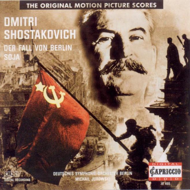 Shostakovich, D.: Zoya Suite / The Fall Of Berlin Suite (berlin Deutsches Symphony, M. Jurowski)