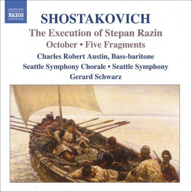 Shosyakovich: The Execution Of Stepan Razin / October / 5 Fragments, Op. 42