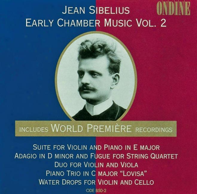 Sibelius, J.: Early Chamber Music, Vol. 2 - Set / Adagio / Piano Trio / Water Drops (arwi, Yoshiko)