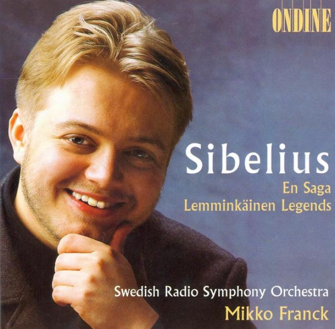 Sibelius, J.: En Saga / Lemminkainen Suite (swedish Radio Symphony, Fdanck)