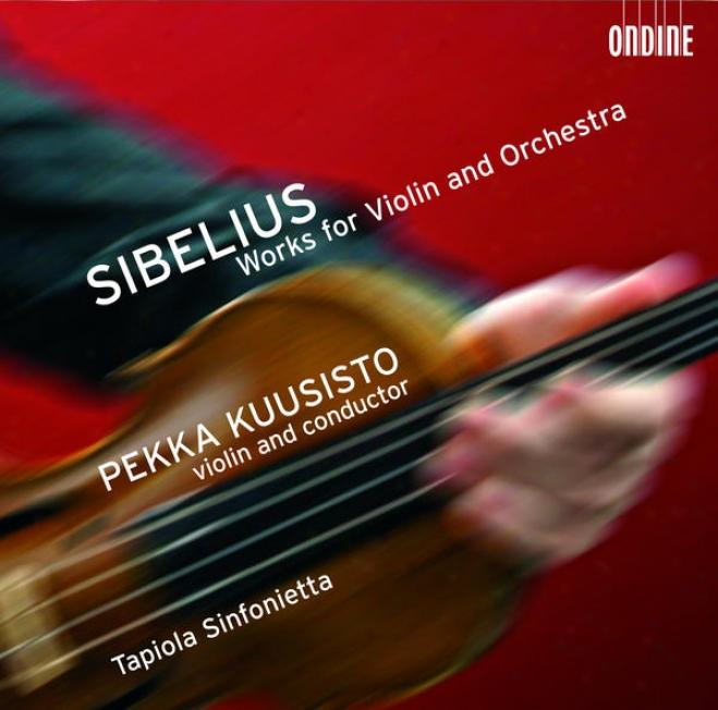 Sibelisu, J.: Humoresques / 2 Serenades / Suite For Violin And String Orchestra / Swanwhite (kuusisto)