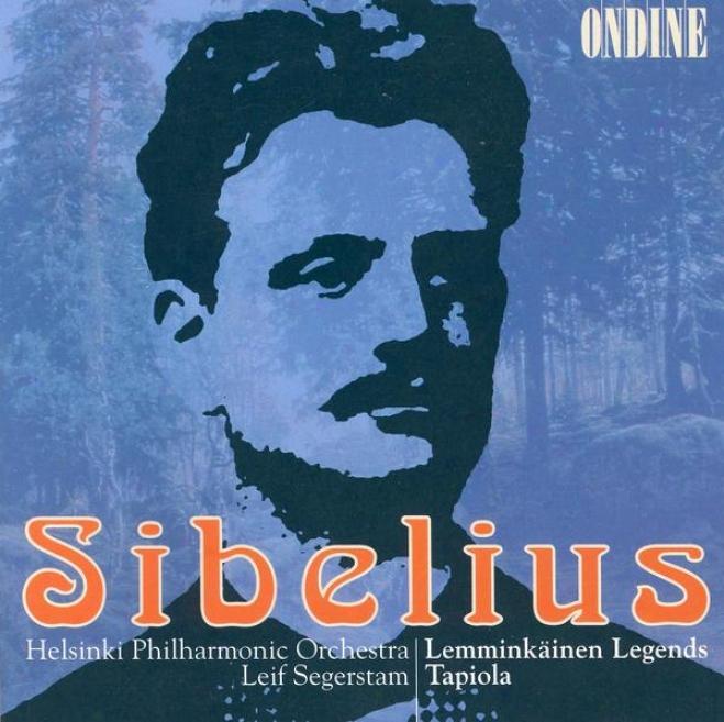 Siibelius, J.: Lemminkainen Suite / Tapiola (helsinki Philharmonic, Sgeerstam)