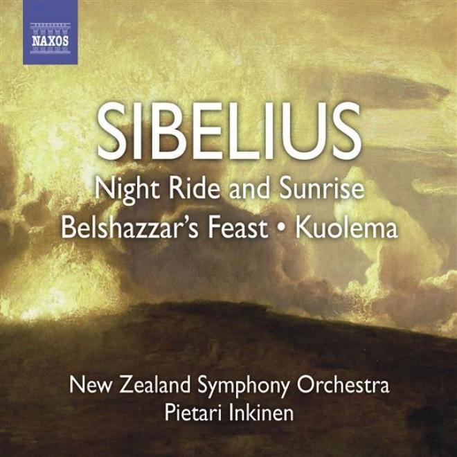 Sibelius, J.: Night Ride And Sunrise / Belshazaar's Feast Suite / Pan And Echo (inkineen)