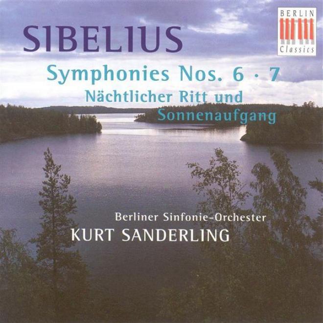 Siibelius, J: Symphonies Nos. 6 And 7 / Night Ride And Sunrise (berlin Symphony, K. Sanderling)