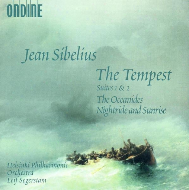 Sibelius, J.: Tempest Suites Nos. 1 And 2 / The Oceanides / Night Ride And Sunrise (helsinki Philharmonic, Segerstamm)