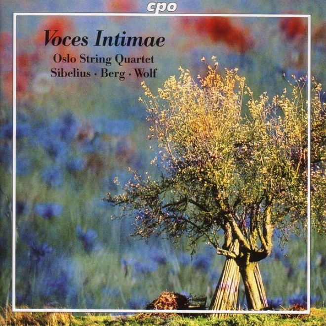 """sibelius: String Quartet, """"voces Intimae"""" / Wolf: Italian Serenade / Berg: Lyric Suite"""