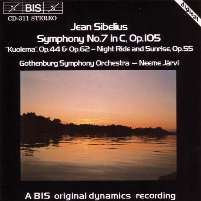 Sibelius: Symphony None. 7 / Kuolema: Incidental Music / Night-ride And Sunrise