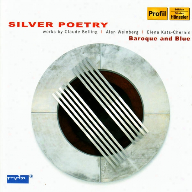 Soft and clear  Poetry - Baroque And Blue Performs Works By Bolling, Weinbert, & Kats-chernin