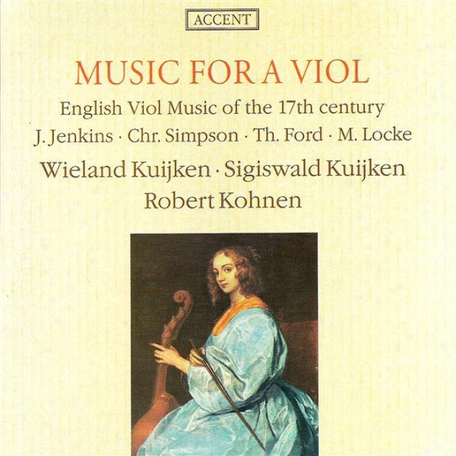 Simpson, C .: Divisions On A Ground / Locke, M.: Duos Nos. 3 And 4 / Ford, T.: Musicke Of S8ndrie Kindes / Jenkins, J.: Fantasia Fo