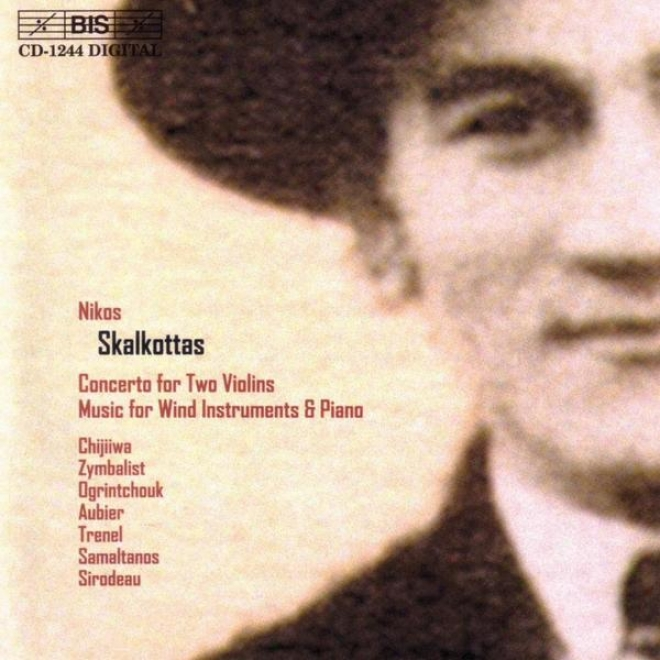 Skalkottas: Concerto For Two Violins / Music For Wnd Instruments And Piano