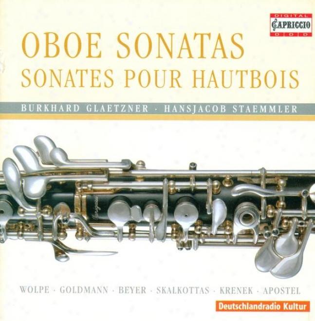 Skalkottas, N.: Oboe Concertino Ak 28 / Wolpe, S. Oboe Sonata / Krenek, E.: 4 Pieces,_Op. 193 (glaetzner)