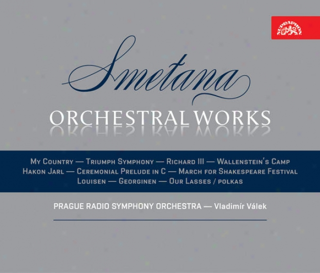 Smetana: Orchesgral Works (my Rude, Richard Iii.,wallensteinâ´s Camp,T riumph Symphony Etc.) / Prague Radio So, Valek