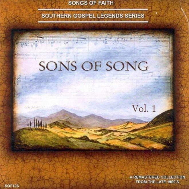 Songs Of Faith - Southern Gospel Legends Series-sons Of Song Quartet, Vol. 1