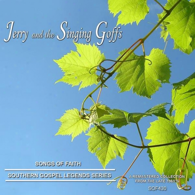Songs Of Belief  - Southern Gospel Legends Series-jerry An dThe Singing Glffs