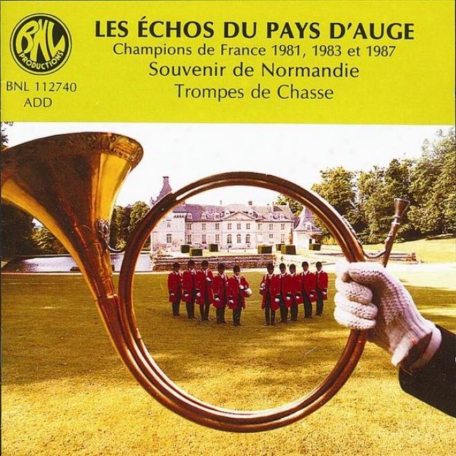 Souvenir De Normandie - Trompes De Chasse(champions De France 1981, 1983 Et 1987)