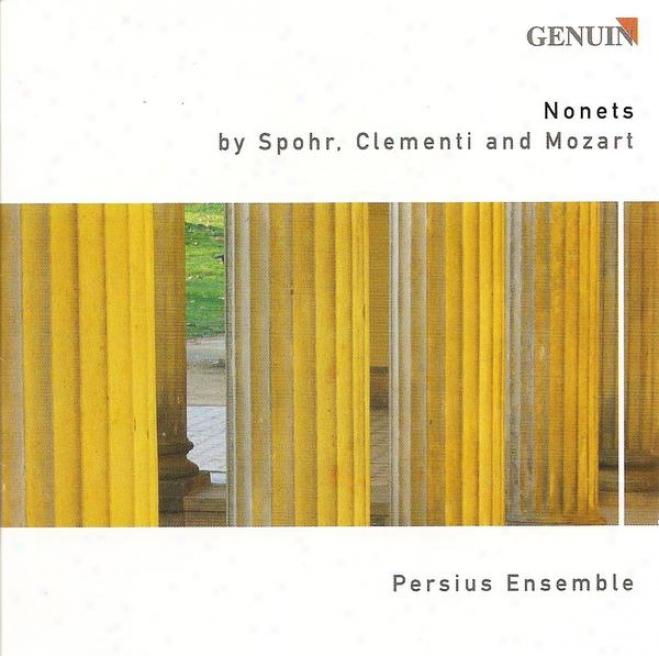 Spohr, L.: Nonet, Op. 31 / Clementi, M.: Nonetto, Woo 30-31 / Mozart, W.a.: Symphony No. 35 (arr. For Cavity Ensemble) (persius E