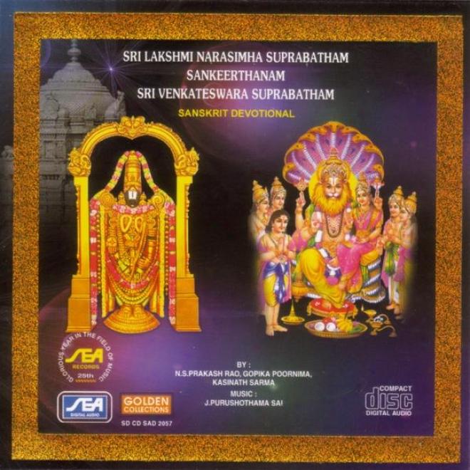 Sri Lakshmi Narasimha Suprabatham Sankeerthanaj Sri Venkateswara Suprabatham