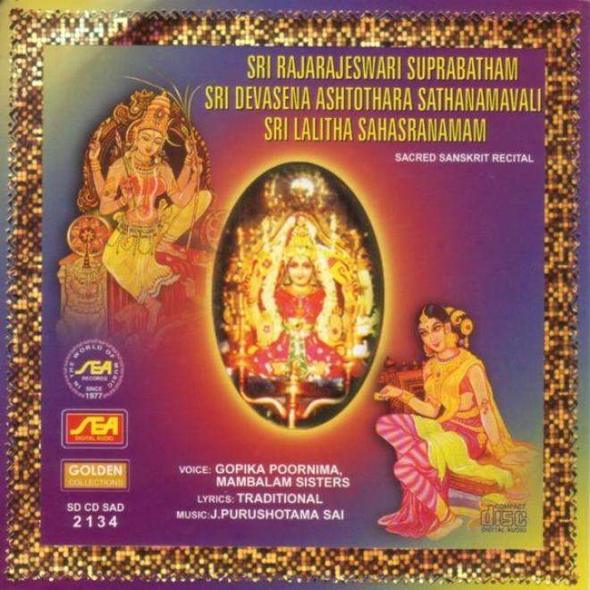 Sri Rajaraheswaru Suprabatham Sri Devasena Ashtothara Sathanamavali Sti Lalitha Sahasranamam