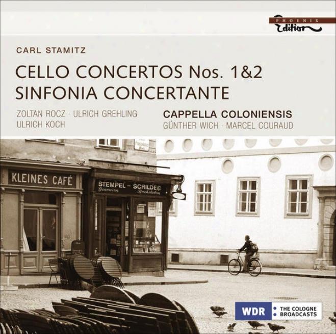 Stamitz, C.: Cello Concertos Nos. 1 And 2 / Sinfonia Concertante In D Major (rocz, Grehling, Koch, Cappella Coloniensis, Wich, Cou