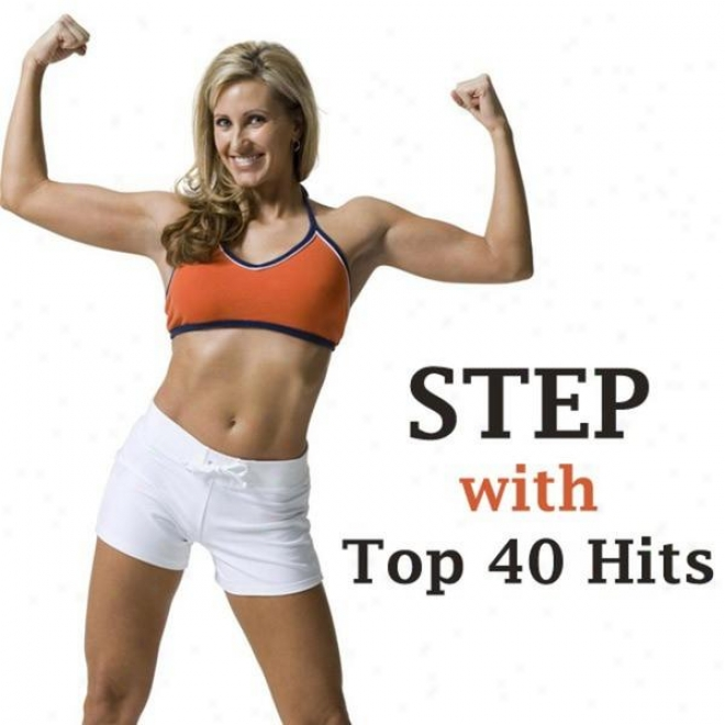"""steps With Top 40 Hits Megamix (fitness, Cardio & Aerobics Sessions) ""even 32 Counts"""