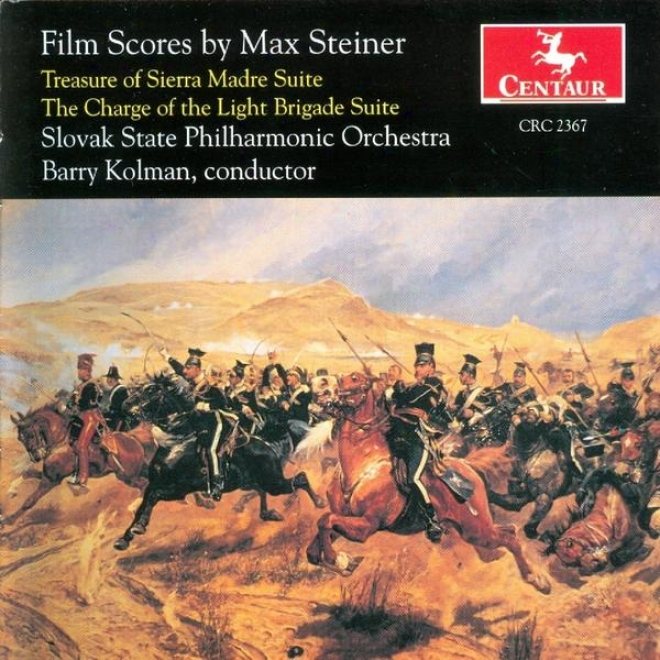 Stiener: Treasure Of The Sierra Madre Set & The Charge Of The Light Brigade Suite (film Scores By Max Stiener)