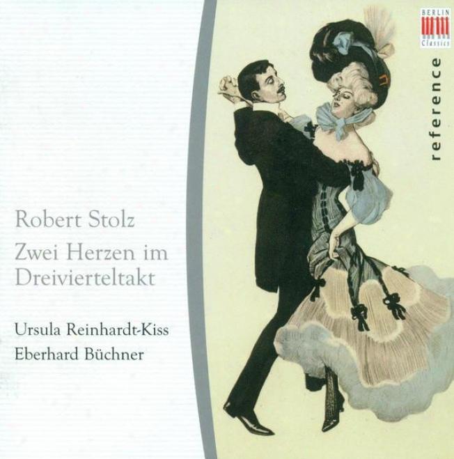 Stolz, R.: Vocal Music - Opp. 247, 355, 450, 549, 614, 618, 643 (reinhardt-koss, Bhchner)
