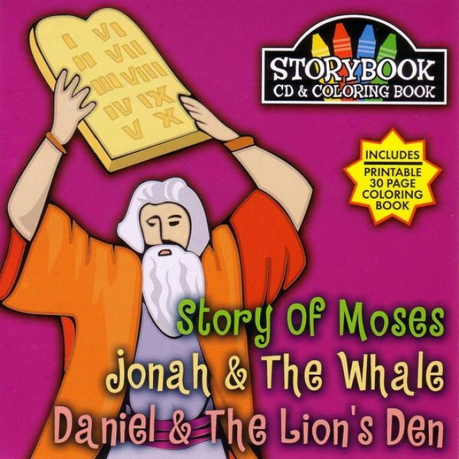 Story Book Cd & Coloring Book: Stroy Of Moses, Jona & The Whale, Daniell & T