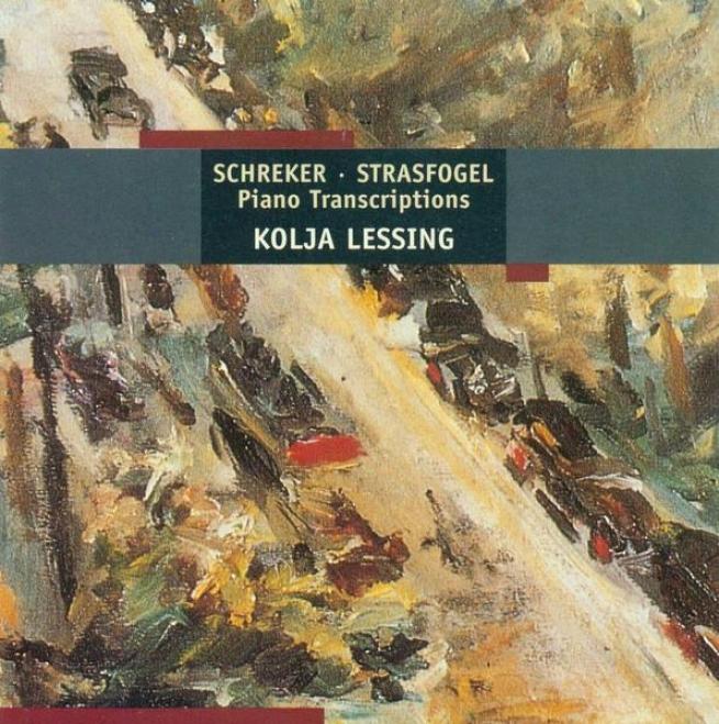 Strasfogel, I.: Franz Schreker Book / Schefo No. 1 / Schreker, F.: Kammersymphonie (lessing)