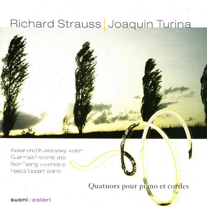Strauss: Quatuor En Ut Mineur, Op. 13 - Turina : Quatuor En La Mineur, Op. 67
