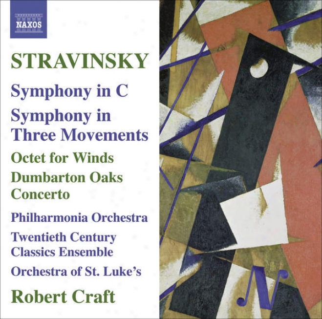 Stravinsky, I.: Symphony In C / Symphony In 3 Movements / Octet / Dumbarton Oaks (craft) (stravinsky, Vol. 10)