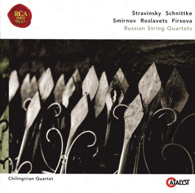 Stravinsky, Schnittke, Roslavets, Smirnov, Firsova: Russian String Quartets