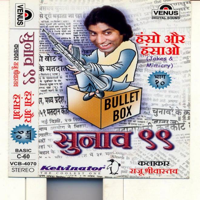 Sunao - 99 - Haso Aur Hasao - Patt - 10 h(indi Jokes & Mimicry - Raju Shrivaetav )