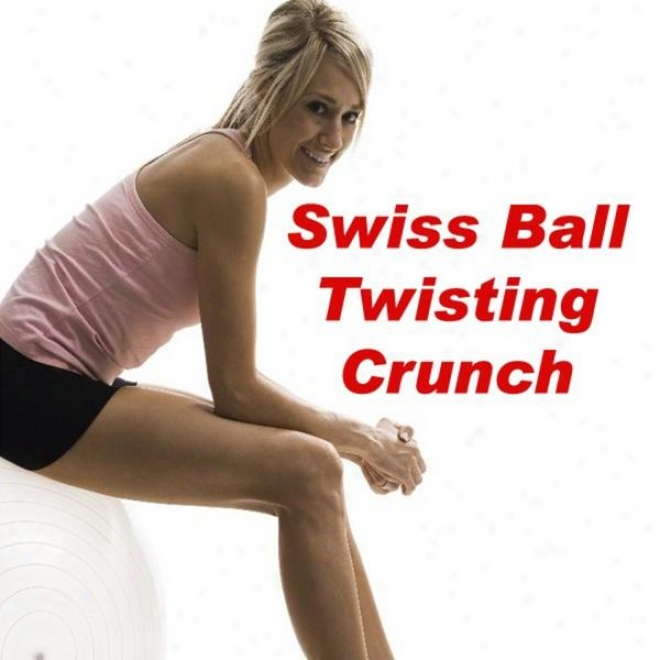 """""""swiss Ball Twisting Crunch (fitness, Cardio & Aerobic Session) """"""""even 32 Counts"""""""