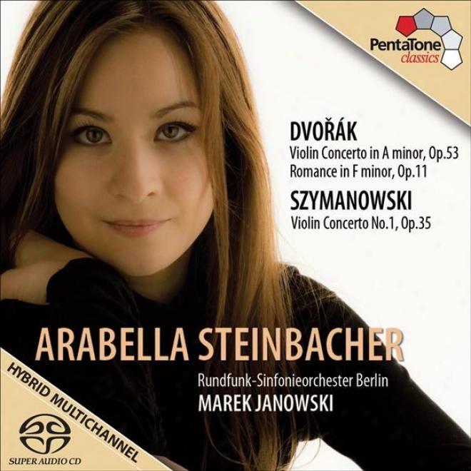 Szymanowski, K.: Voilin Concerto No. 1 / Dvorak, A.: Violin Concerto / Romance