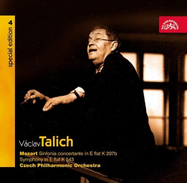 Talich Extraordinary Edition 4 Mozart: Sinfonia Concertante, Symphony In E Flat K543 / Czech Po