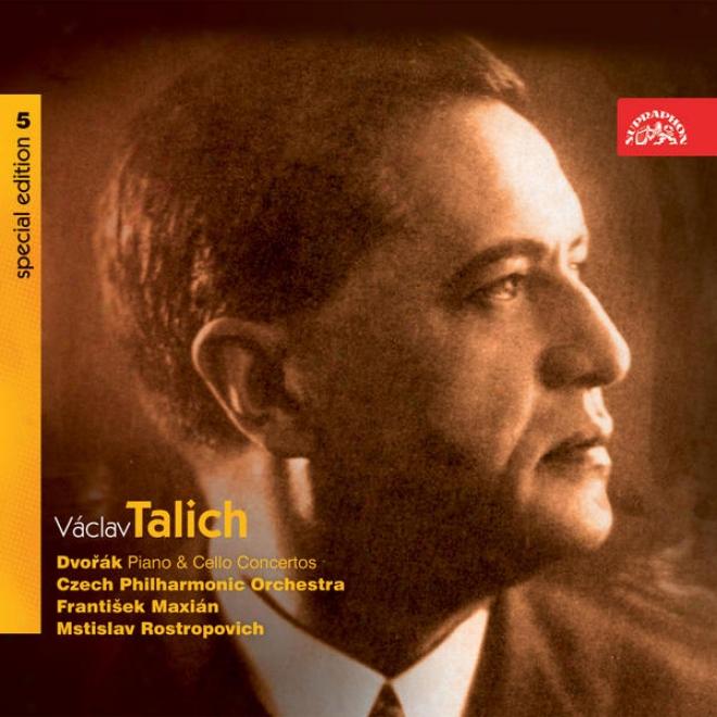 Talich Special Edition 5 Dvorak: Cello & Piano Concertos / Rostropovicch, Maxian, Czech Po