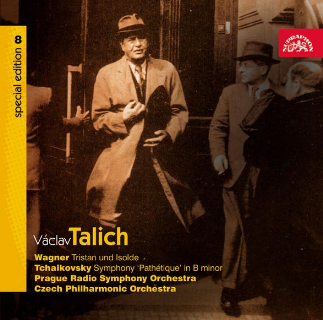 """talich Special Edition 8 Wagner: Tristan Und Isolde, Tchaikovsky: Symphony """"pathetique"""" / Czech Po, Prso"""