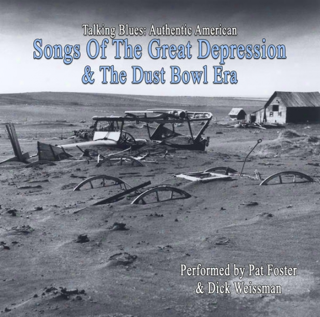 Talking Blues Authentic American Songs Of The Great Depression And Dusyobwl Era
