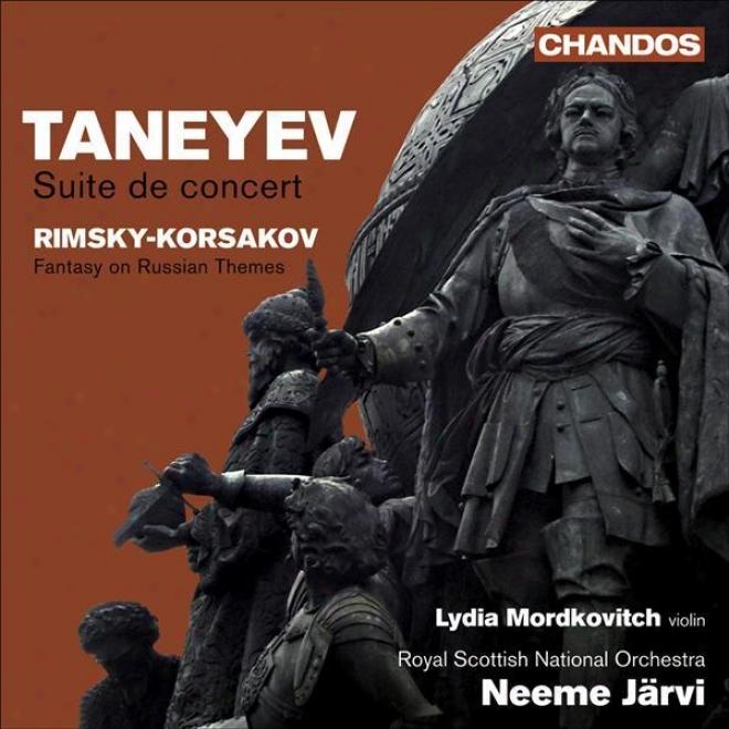 Taneyev, S.i.: Suite De Concert  /Rimsky-korsakov, N.a.: Fantasia On 2 Russian Themes
