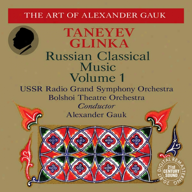Taneyev: Symphony No. 4, Oresteia - Glinka: Memorial Of Friendship,T he Patriotic Song